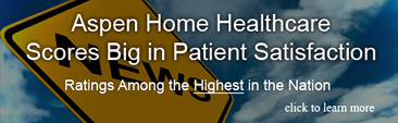 Aspen Home Heatlhcare Scores Big in Patient Satisfaction